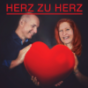 Von Herz zu Herz Beziehung 2.0 Der Podcast