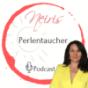 Neiris Perlentaucher Podcast - Dein Neuanfang. Impulse auf dem Weg zu Dir Selbst