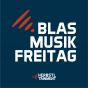 Blasmusikfreitag Podcast Download