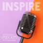 INSPIRE Podcast Download