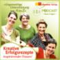 Kreative Erfolgsrezepte inspirierender Frauen Podcast Download