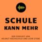 SCHULE KANN MEHR Podcast Download