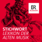 Stichwort - Lexikon der Alten Musik
