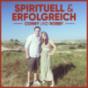 Spirituell und erfolgreich Podcast Download