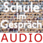 Schule im Gespräch Podcast Download