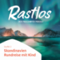 Rastlos - Der PaulCamper Podcast Podcast Download