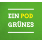 Ein Pod Grünes Podcast Download