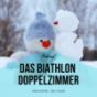 Das Biathlon Doppelzimmer Podcast Download