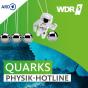 WDR 5 Quarks - Die Physik-Hotline Podcast Download