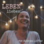 Leben lieben Podcast Download