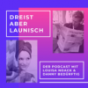 DREIST ABER LAUNISCH Podcast Download