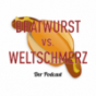 Bratwurst vs. Weltschmerz Podcast Download