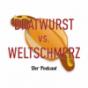 Podcast : Bratwurst vs. Weltschmerz
