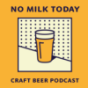No Milk Today - Der Craft Beer Podcast Download