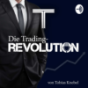 Podcast : Die TRADING-REVOLUTION