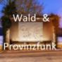 Podcast : Wald- & Flurfunk