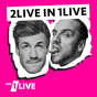 2LIVE IN 1LIVE Podcast Download