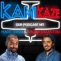 KAMIKAZE - Der Podcast mit Hany Siam & Salim Samatou Podcast Download