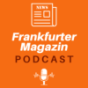 Frankfurter Magazin Podcast Download
