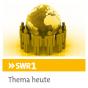 SWR1 - Rheinland-Pfalz Thema heute Podcast Download