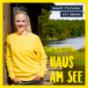 Haus am See mit Annett Fleischer Podcast Download