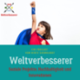 Weltverbesserer Podcast Download