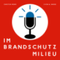 Im Brandschutz Milieu Podcast Download