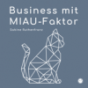 Business mit MIAU-Faktor Podcast Download