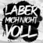 LABER MICH NICHT VOLL Podcast Download