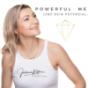 Powerful Me - Lebe dein Potenzial