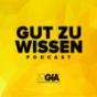 Podcast : Gut zu Wissen