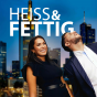 Podcast : Heiss und Fettig