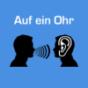 Podcast : Auf ein Ohr