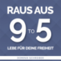 Raus aus 9 to 5 Podcast Download