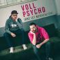 Podcast : Voll Psycho - irre ist menschlich!