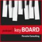 keyBOARD - Ein Podcast von Porsche Consulting Podcast Download
