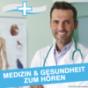 MEDIZIN ASPEKTE - Gesundheit im Podcast - Kreislauf, Diabetes, Schmerzen & mehr - Ärzte im Gespräch Podcast Download