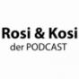Rosi & Kosi Podcast Download