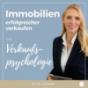 Immobilien erfolgreicher verkaufen mit Verkaufspsychologie Podcast Download
