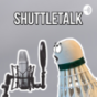 Podcast : Shuttletalk - Der Badminton Podcast