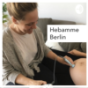 Podcast : Hebamme Berlin