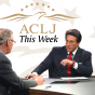 ACLJ This Week! Podcast Download