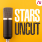 STARS UNCUT Podcast Download