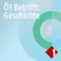 Ö1 Betrifft Geschichte Podcast Download