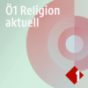 Podcast Download - Folge Religion aktuell (17.10.2019) online hören