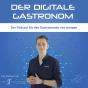 Der digitale Gastronom Podcast herunterladen