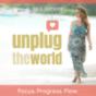 Unplug the World - der Podcast für ein erfülltes Leben. Podcast herunterladen