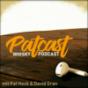 Podcast Download - Folge Patcast - der Whiskypodcast Folge #13 online hören