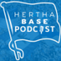 Hertha BASE Podcast Podcast Download