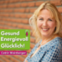 gesund, energievoll, glücklich Podcast herunterladen